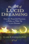 The Art of Lucid Dreaming - Johnson Maureen, Res-Brennan Sarah Clare Cassandra