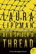 By a Spider's Thread (Tess Monaghan #8) - Laura Lippman