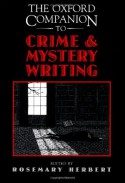 The Oxford Companion to Crime and Mystery Writing - Rosemary Herbert