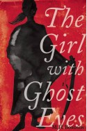 The Girl with Ghost Eyes - M. H. Boroson