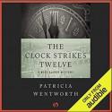 The Clock Strikes Twelve - Diana Bishop, Patricia Wentworth