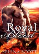 Royal Blood - Selena Scott