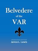 Belvedere of the Var - Janice L. Lewis
