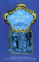 The Blue Fairy Book - Andrew Lang