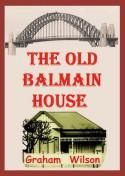 The Old Balmain House - Graham Wilson