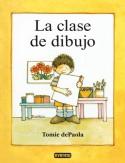 La Clase de Dibujo - Tomie dePaola, Juan Gonzalez Alvaro