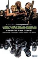The Walking Dead Compendium Volume 3 (Walking Dead Compendium Tp) - Charlie Adlard, Charlie Adlard, Robert Kirkman