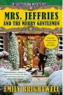 Mrs. Jeffries and the Merry Gentlemen - Emily Brightwell