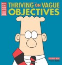 Thriving on Vague Objectives - Scott Adams