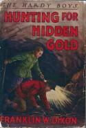 Hunting for Hidden Gold (Hardy Boys, #5) - Franklin W. Dixon