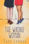 The Wrong Woman - Cass Lennox