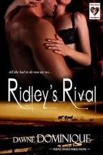 Ridley's Rival (Re-Release) - Dawné Dominique
