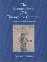 The Iconography of Job Through the Centuries: Artists as Biblical Interpreters - Samuel Terrien