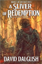 A Sliver of Redemption - David Dalglish