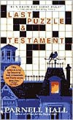 Last Puzzle and Testament - Parnell Hall
