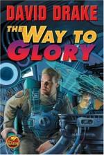 The Way to Glory - David Drake