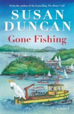 Gone Fishing - Susan Duncan