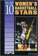 Top 10 Womens Basketball Stars - Jeff Savage