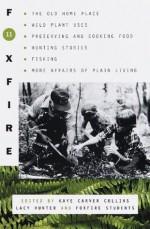 Foxfire 11 - Kaye Carver Collins, Lacy Hunter, Inc. Foxfire Fund