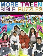 More Tween Bible Puzzles: Another Year's Worth of Fun - Abingdon Press