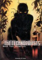 The Technopriests Book Two: Rebellion - Alejandro Jodorowsky, Zoran Janjetov, Fred Beltran