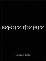 Before the Fire - Lauren Kate