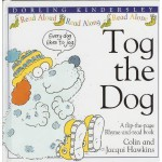Tog The Dog - Colin Hawkins, Jacqui Hawkins