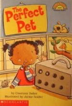 The Perfect Pet - Courtney Baker, Jackie Snider
