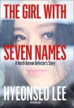 The Girl with Seven Names - Hyeonseo Lee, John David Mann