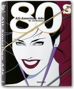 All American Ads of the 80's - Steven Heller, Heimann Jim