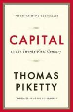 Capital in the Twenty-First Century - Thomas Piketty, Arthur Goldhammer