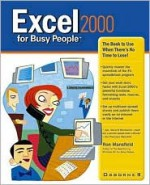 Excel 2000 for Busy People - Ron Mansfield