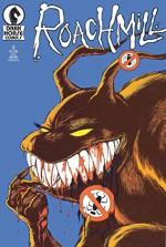 Roachmill (Dark Horse) #2 - Rich Hedden, Tom McWeeney, Randy Stradley