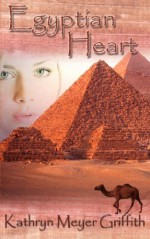 Egyptian Heart - Kathryn Meyer Griffith