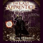 The Last Apprentice: Curse of the Bane - Joseph Delaney, Christopher Evan Welch