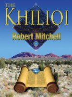 The Khilioi - Robert Mitchell