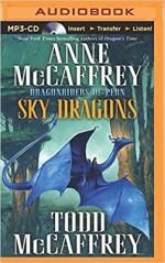 Sky Dragons (Dragonriders of Pern Series) - Anne McCaffrey, Todd J. McCaffrey, Emily Durante