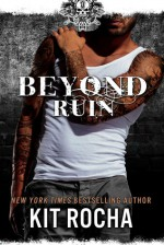 Beyond Ruin - Kit Rocha