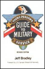 Young Person's Guide to Military Service - Jeff Bradley