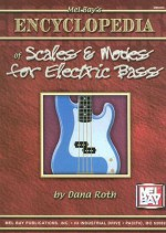 Mel Bay's Encyclopedia Of Scales & Modes For Electric Bass - Dana Roth