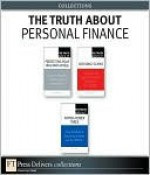 The Truth about Personal Finance (Collection) - Steve Weisman, Kay S. Bell