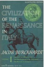 The Civilization of the Renaissance in Italy 1 - Jacob Burckhardt