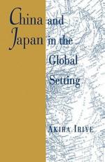 China and Japan in the Global Setting - Akira Iriye