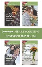 Harlequin Heartwarming November 2015 Box Set: Love, Lies & MistletoeThe Christmas CampaignTo Love and ProtectWinter Wedding Bells - Jennifer Snow, Patricia Bradley, Muriel Jensen, Karen Rock