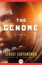 The Genome - Sergei Lukyanenko