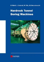 Hardrock Tunnel Boring Machines - Bernhard Maidl