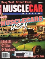 Muscle Car Review Magazine December 1989 DRAG TEST: STREET TIRES Musclecars USA 454 Monte Carlo SS 427 FAIRLANE '70 Trans-Am Cuda HURST S/STOCK AMX MOPAR NATIONALS GURNEY'S T/A 'CUDA - Tom Shaw