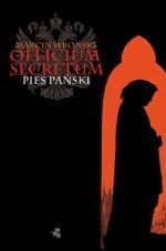 Officium Secretum. Pies Pański - Marcin Wroński
