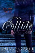 Collide - Shelly Crane