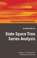 An Introduction to State Space Time Series Analysis - Siem Jan Koopman
